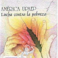 Selos: 2005 4189 SERIE AMÉRICA UPAEP EMISION LUCHA CONTRA LA POBREZA FOLLETO POSTAL FILATELICO HOJA DIPTICO. Lote 45217084