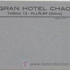 Sellos: CARTA CON MEMBRETE. - GRAN HOTEL CHAO - VILLALBA ( GALICIA) CONTIENE PAPEL CON MEMBRETE.. Lote 46717111