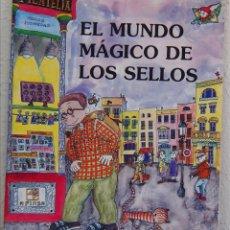 Sellos: EL MUNDO MÁGICO DE LOS SELLOS, AFINSA, MADRID, 2000, 1ª EDICIÓN. Lote 50584237