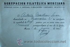 RARA CUOTA DE LA AGRUPACIÓN FILATELICA MURCIANA MURCIA 1947 (Sellos - Material Filatélico - Otros)