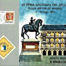 Sellos: ESPAÑA 1974- (DOCUMENTO FILATELICO)-FNMT 'VII FERIA NACIONAL DEL SELLO' (11-19-MAY) -MADRID. Lote 60390991