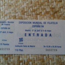 Sellos: ENTRADA SIN USAR EXPOSICIÓN MUNDIAL FILATELIA ESPAÑA 84. Lote 77857659