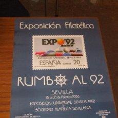 Sellos: CARTEL 35 X 50 EXPO 92, EXP. FIL. RUMBO AL 92 - 18/21 FEBRERO 1988, CARTEL SIN DOBLAR, PERFECTO. Lote 222761053