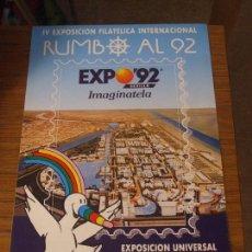 Sellos: CARTEL 35 X 50 EXPO 92, IV EXP. FIL. RUMBO AL 92 - 22/28 FEBR 1990 CURRO CARTEL SIN DOBLAR PERFECTO. Lote 94468270