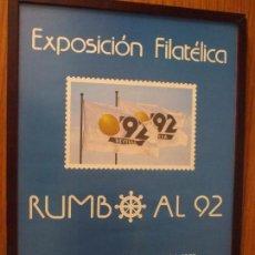 Sellos: CARTEL 35 X 50 EXPO 92, EXP. FIL. RUMBO AL 92 - 20/25 ENERO 1987, ENMARCADO, PERFECTO. Lote 94468682