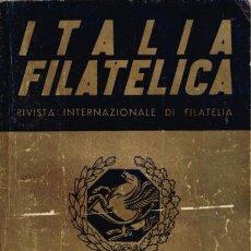 Sellos: ITALIA FILATELIA, CORREO FILATELICO, INFORMACION FILATELICA, ALHAMBRA, CATALOGO SELLOS, AÑOS 50-60.. Lote 98613591