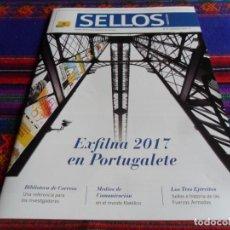 Sellos: REVISTA SELLOS Y MUCHO MÁS Nº 49. SEPTIEMBRE 2017. EXFILNA 2017 EN PORTUGALETE. MBE.. Lote 222024787