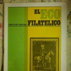 Sellos: REVISTA FILATÉLICA - ECO FILATÉLICO NUMISMÁTICO - Nº 530 - 1 DE JULIO DE 1969 - . Lote 103350731