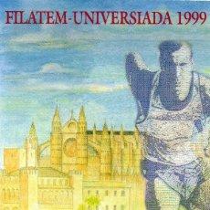Sellos: ESPAÑA.- FOLLETO DE INFORMACIÓN FILATÉLICA Nº 15/1999.- FILATEM. UNIVERSIADA 1999. Lote 115403139