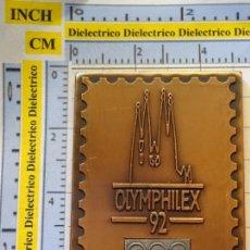 Timbres: MEDALLA MEDALLÓN FILATELIA. EXPOSICIÓN FILATÉLICA OLÍMPICA OLYMPHILEX 92 1992 BARCELONA SELLO. 120GR. Lote 138971170