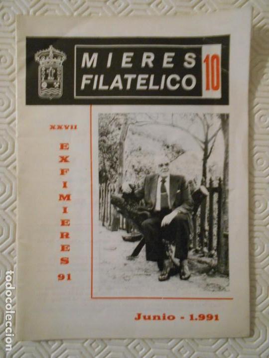 MIERES FILATELICO 10. XXVIII EXFIMIERES 91. JUNIO 1991. REVISTA DE 24 PAGINAS. 40 GRAMOS. (Sellos - Material Filatélico - Otros)