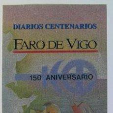 Sellos: SELLOS FILATELIA DIPTICO INFORMATIVO DIARIOS CENTENARIOS FARO DE VIGO 2003. Lote 154950402