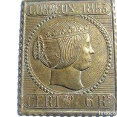 Sellos: PLACA METÁLICA EN BRONCE DE CORREOS DEL AÑO 1853. Lote 157911422