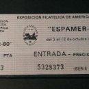 Sellos: ENTRADA EXPOSICION FILATELICA DE AMERICA Y EUROPA. ESPAMER 80.. Lote 160337742