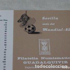 Sellos: CALENDARIO AÑO 1981_FILATELIA Y NUMISMÁTICA GUADALQUIVIR MUNDIAL DEL 82.. Lote 178117689