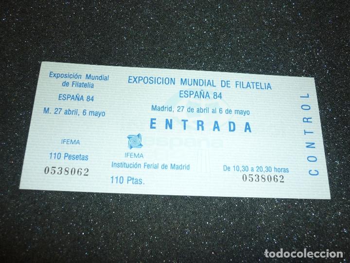 Sellos: 5 ENTRADAS EXPOSICION MUNDIAL DE FILATELIA ESPAÑA 84 - Foto 4 - 178610576