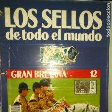 Sellos: LOS SELLOS DE TODO EL MUNDO PLANETA AGOSTINI AÑO 1989 , FASCICULO + SELLO NUMERO 12 GRAN BRETAÑA. Lote 182836838