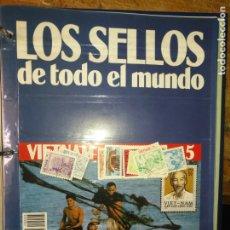 Sellos: LOS SELLOS DE TODO EL MUNDO PLANETA AGOSTINI AÑO 1989 , FASCICULO + SELLO NUMERO 5 VIETNAM. Lote 182837608