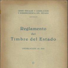 Sellos: REGLAMENTO DEL TIMBRE DEL ESTADO APROBADO EL 22 DE JUNIO DE 1956, 267 PÁG.. Lote 184666445
