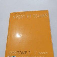 Sellos: CATALOGO IVER&TELLIER.1999.COLONIAS FRANCESAS Y TERRITOTROS ULTRAMAR. Lote 207109615