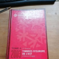 Selos: CATALOGO IVER&TELLIER.2003.SELLOS EUROPA DEL ESTE ( ALBANIA A POLONIA ). Lote 207111088