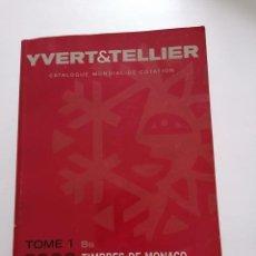 Sellos: CATALOGO IVER&TELLIER.2008.MONACO Y TERRITORIOS ULTRAMAR FRANCES. Lote 207111636