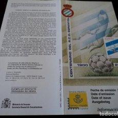 Sellos: INFORMACION FILATELICA DE CORREOS CENTENARIO CENTENARIO DEL R.C. DEPORTIVO ESPANYOL 2000. Lote 207218280