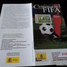 Sellos: INFORMACION FILATELICA DE CORREOS CENTENARIO DE LA FIFA 2004. Lote 207752896