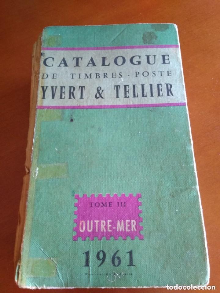 CATALOGO DE TIMBRES POSTE - YVERT & TELLIER AÑO 1961 (Sellos - Material Filatélico - Otros)