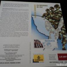 Sellos: INFORMACION FILATELICA DE CORREOS MISIONES DE PAZ 2007. Lote 210696722