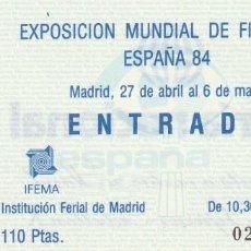 Sellos: 1984 ENTRADA SIN CORTAR EXPOSICION MUNDIAL DE FILATELIA ESPAÑA 84. Lote 221259461