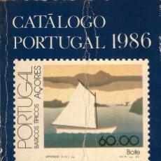 Sellos: SELLOS PORTUGUESES: CATALOGO PORTUGAL 1986. Lote 268471324