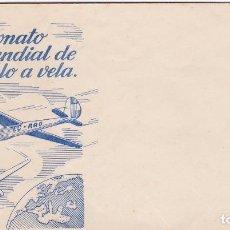 Sellos: SOBRE CONMEMORATIVO CAMPEONATO MUNDIAL DE VUELO A VELA- MADRID 9 AL 14 DE JULIO 1952. Lote 269120563