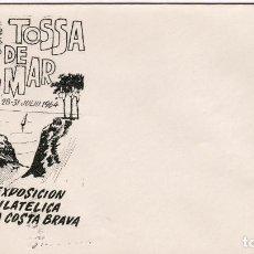 Sellos: SOBRE CONMEMORATIVO TOSSA DE MAR, VI EXPOSICIÓN FILATÉLICA DE LA COSTA BRAVA - 1964. Lote 269121943