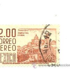 Sellos: 2-MEX227AE. SELLO USADO MEXICO. YVERT Nº 227 AÉREO. GUERRERO. ARQUITECTURA COLONIAL. Lote 50508346