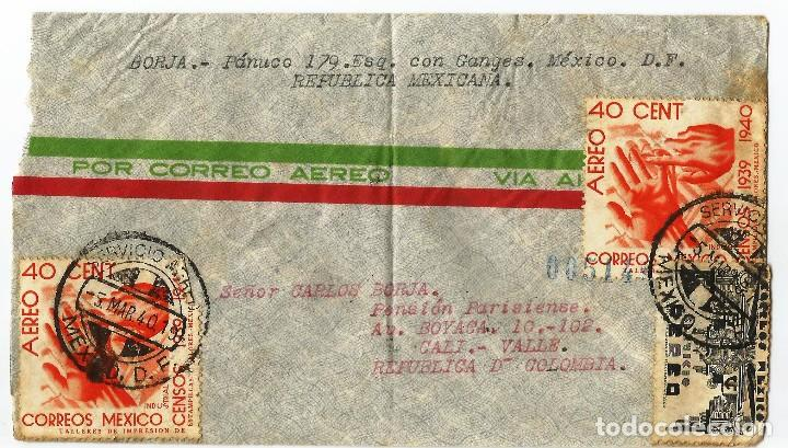 MEXICO CORREO AÉREO. 1940 HISTORIA POSTAL. CARTA VOLADA DE MEXICO A COLOMBIA. (Sellos - Extranjero - América - México)