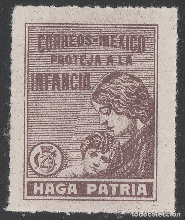 MEXICO. VIÑETA ,PROTEJA A LA INFANCIA. HAGA PATRIA. ** MNH.(21-328) (Sellos - Extranjero - América - México)