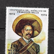 Sellos: MÉJICO,1978,CENTENARIO DE PANCHO VILLA,YERT 472,NUEVOS,MNH**. Lote 221567827