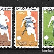 Sellos: MÉJICO,1978,ARGENTINA 82,YVERT 469-471 AÉREO.NUEVOS,MNH**. Lote 287445413
