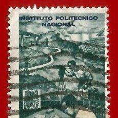 Francobolli: MEJICO. 1962. INSTITUTO POLITECNICO NACIONAL. Lote 222255578