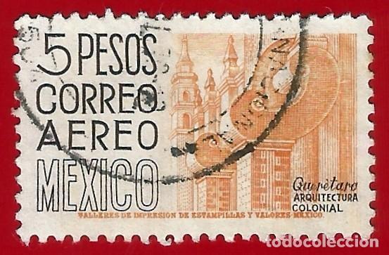 MEJICO. 1953. ARQUITECTURA COLONIAL. QUERETARO (Sellos - Extranjero - América - México)