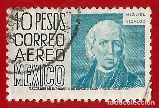MEJICO. 1953. MIGUEL HIDALGO (Sellos - Extranjero - América - México)