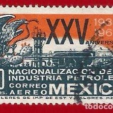 Sellos: MEJICO. 1963. NACIONALIZACION INDUSTRIA PETROLIFERA. Lote 222302000