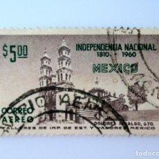 Sellos: SELLO POSTAL MÉXICO 1960, 5 $, 150 ANIVERSARIO DE LA INDEPENDENCIA NACIONAL, DOLORES HGO., USADO. Lote 232058360