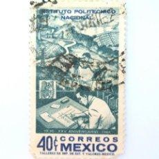 Sellos: SELLO POSTAL MÉXICO 1962, 40 CTS,DIBUJANTE XXV ANIVERSARIO DEL INSTITUTO POLITECNICO NACIONAL, USADO. Lote 232085160