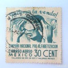 Sellos: SELLO POSTAL MÉXICO 1945, 30 CTS, CAMPAÑA NACIONAL PRO ALFABETIZACION, USADO. Lote 232224235