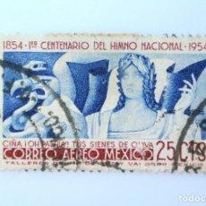 Sellos: SELLO POSTAL MÉXICO 1954, 25 CTS, 1ER CENTENARIO DEL HIMNO NACIONAL MEXICANO, USADO. Lote 232226350