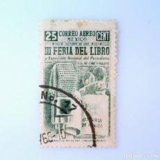 Sellos: SELLO POSTAL MÉXICO 1944, 25 CTS, III FERIA DEL LIBRO Y EXPOSICIÓN NACIONAL DE PERIODISMO, USADO. Lote 232342040