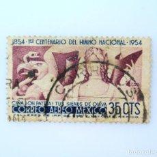 Sellos: SELLO POSTAL MÉXICO 1954, 35 CTS , 1ER CENTENARIO DEL HIMNO NACIONAL MEXICANO, USADO. Lote 232413040