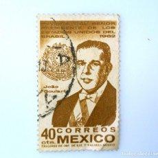 Sellos: SELLO POSTAL MÉXICO 1962, 40 CTS, VISITA DEL PRESIDENTE DE BRASIL JOAO GOULART, USADO. Lote 232467040